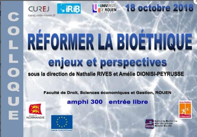 REFORMER LA BIOETHIQUE: Enjeux et Perspectives- 18 octobre 2018 à Rouen